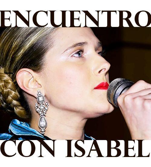 El Encuentro con Isabel Rocatín
