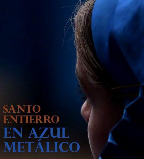 Santo Entierro en Azul Metálico