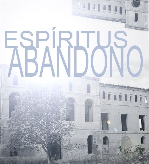 Espíritus y abandono